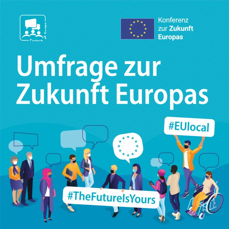 Hinweis auf die Umfrage zur Zukunft Europas